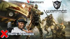 WARFACE PC | AWESOME FIRST PERSON SHOOTER | FREE-TO-PLAY | LIVESTREAM @ ...