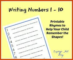 Easy to remember rhymes which will help young children write the numbers 1 through 10