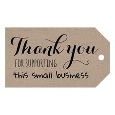 Shop Thank you for supporting this small business gift tags created by VeroGobet. Business Thank You Cards, Business Signs, Business Labels, Business Stamps, Business Stickers, Thank You Tags, Small Thank You Gift, Thank You Quotes For Support, Thank You Customers Quotes