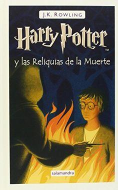 Harry Potter y las Reliquias de La Muerte de J.K. Rowling http://www.amazon.es/dp/8498381401/ref=cm_sw_r_pi_dp_G5fhwb1VRH8ZZ