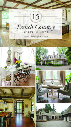 15 French Country Inspirations via The Blissful Bee
