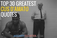 Cus D'Amato was a wise trainer who knew about human psychology and the sport of boxing. Never short of words, here are 30 of the greatest Cus D'amato quotes