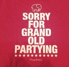 ain't no party like the grand ole party