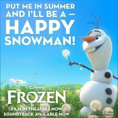 Winter's a good time to stay in and cuddle!  Put me in summer and I'll be a HAPPY SNOWMAN!