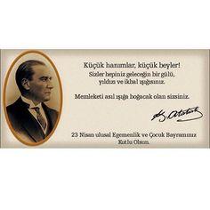 23 Nisan Ulusal Egemenlik ve Cocuk Bayrami hepimize kutlu olsun