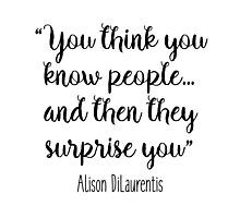Pretty Little Liars - You think you know people
