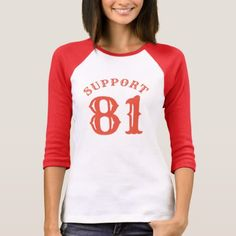 SUPPORT 81 EIGHTY ONE T-Shirt  $24.95  by JustFunnyShirts  - cyo diy customize personalize unique