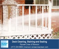 http://branson.renewcrewclean.com – The deck cleaning process begins with Renew Crew's proprietary cleaning solution to loosen dirt and mildew. This solution is sprayed on and is 100% safe to your plants, kids and pets. We serve Branson plus Stone and Taney Counties. Free estimates.