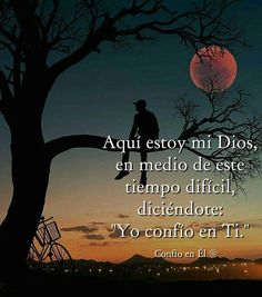 "💘Poetas y Musas💘 en Instagram: ""#confioenÉl #Depoetasymusas"" Jesus Quotes, Faith Quotes, Wisdom Quotes, Bible Quotes, Prayer Quotes, Christian Poems, Christian Devotions, Gods Love Quotes, Quotes About God"