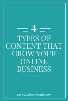Four types of content that will grow your online business! From…
