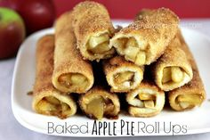 Baked Apple Pie Roll Ups - Thinking these would be good made with crepes. Could also fill with sweetened cream cheese, cherry pie filling or....