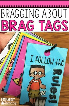 Brag Tags are the perfect classroom management tool for recognizing student effort and encouraging good decision making! Read all about this positive reinforcement tool and grab the FREEBIE! Classroom Rewards, Classroom Behavior Management, Future Classroom, Classroom Organization, Classroom Discipline, Behaviour Management, School Discipline, Kindergarten Classroom, School Classroom