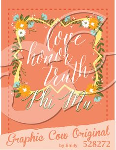 Love Honor Truth quatrefoil Phi Mu sorority PR #grafcow