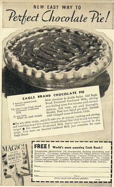 Easy chocolate pie recipe (Hey, my mom used to make that!) Not only is this recipe easy, it could be made with ingredients many of us have on hand — baking chocolate, a can of sweetened condensed milk and a frozen pie shell. Chocolate Pie Old recipe from Retro Recipes, Old Recipes, Vintage Recipes, Vintage Food, Vintage Ads, Baking Recipes, Recipies, Easy Chocolate Pie Recipe, Chocolate Desserts
