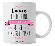 Mug in ceramica Fine Settimana