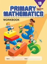 Singapore Math Primary Mathematics Workbook 1B Standards Edition