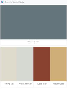 Britannia Blue: Morning Dew, Alaskan Husky, Rustic Brick, Mustard Seed Rustic Color Palettes, Paint Color Palettes, Rustic Colors, Benjamin Moore Exterior, Benjamin Moore Paint, Soothing Paint Colors, Paint Colors For Home, Alaskan Husky, Doors And Floors