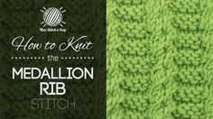 How+to+Knit+the+Medallion+Rib+Stitch