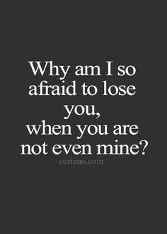Relationship Quotes And Sayings You Need To Know; Relationship Sayings; Relationship Quotes And Sayings; Quotes And Sayings; The Words, Citations Tumblr, Afraid To Lose You, Dont Want To Lose You, I'm Afraid, I Hate You, Heartbroken Quotes, Super Quotes, Be Yourself Quotes