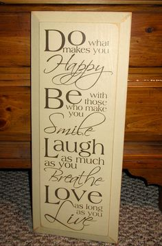 Painted Wooden Sign Do What Makes You Happy by WordsofWisdomNH, $24.00