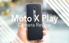 Moto X Play Camera Review