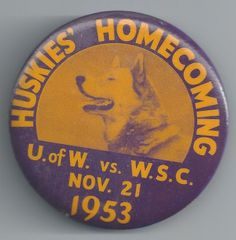 Husky fans wore buttons like this one to the 1953 UW-WSU game at Husky Stadium.