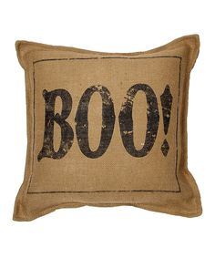 Take a look at this Natural 'Boo' Burlap Throw Pillow on zulily today!