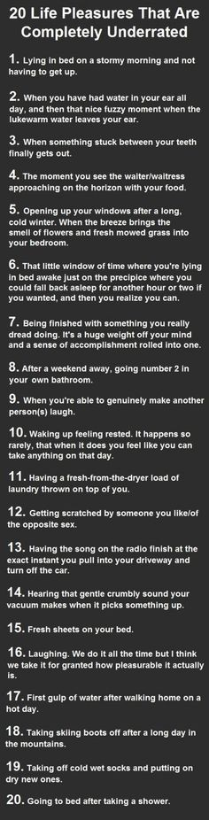 Life Pleasures That Are Completely Underrated. Number 9 Is Heaven. 20 Life Pleasures That Are Completely Underrated. Number 2 and 6 are Life Pleasures That Are Completely Underrated. Number 2 and 6 are Heaven. Great Quotes, Quotes To Live By, Me Quotes, Inspirational Quotes, Qoutes, Motivational Quotes, Just Dream, Dream Life, The Words