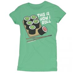 This Is How I Roll Sushi - Tee - David & Goliath $24 XL