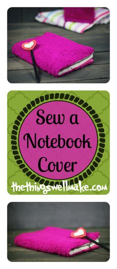 How to easily sew yourself a notebook cover Cover an ugly notebook! You can re-use it on any same-size notebook! Use whatever fabric you like… even a fun, fuchsia, furry fabric!