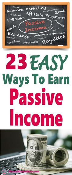 23 Easy Ways To Earn Passive Income ~ Passive income is a great way to start building multiple income streams that make money for years with just a bit of upfront work. Click over to learn more... passive income | make money | money | extra money | earn m