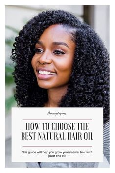 Looking for the right oil for your natural hair? Do you want to grow long, natural hair? It's possible with these tips and tricks on how to choose the best hair oil for natural hair! #naturalhair #naturalhairgrowth #naturalhairstyles #naturalhaircare #blackhair #naturalhairtips #naturalhairtypes #naturalhairinspiration #melanin #longnaturalhair