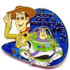 Walt Disney & Pixar Animation's Toy Story - Woody and Buzz Lightyear Pin  They are singing their song, 'You've Got a Friend in Me.' You've Got a Friend in Me is written on the pin.  This is pin #8 in the Magical Musical Moments series.
