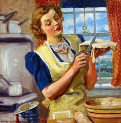 The Womanly Art of Pie Making ~ James Montgomery Flagg, ca. 1930s