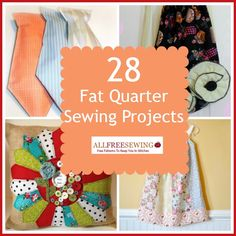 28 Fat Quarter Sewing Projects - You know you have them all around your house. Whether by accident or because you purchased a package on sale, if you sew there are fat quarters in your closet – or at the very least remnants of them. 28 Fat Quarter Sewing Projects is a roundup of scrap fabric sewing ideas that involve that famous cut-down yard.