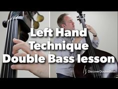 Left Hand Technique for Double/Upright Bass Lesson with Geoff Chalmers (L#1) - YouTube