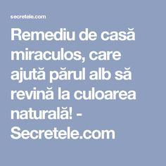 Remediu de casă miraculos, care ajută părul alb să revină la culoarea naturală! - Secretele.com Hairstyles