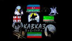 Caucasus - Azerbaijan Georgia Chechenya Dagestan - Kavkaz sila - Qafqaz - Qavqaz kafkas Azerbaycan gurcustan cecen dagistan
