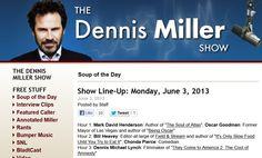 Mark David Henderson on the Dennis Miller Show ! ! !
