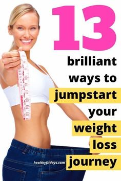 13 Brilliant Ways To Jumpstart Your Weight Loss Journey - Healthy Fit Days, The most suitable weight loss tips are those which are really simple to apply and easy to prepared Key To Losing Weight, Lose Weight In A Month, Weight Gain, How To Lose Weight Fast, Easy Weight Loss Tips, Weight Loss Plans, Weight Loss Journey, Best Diet Drinks, Pound Of Fat
