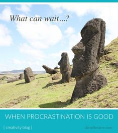 Taking a long-term view helps us to see that sometimes procrastination is good and it can make sense to designate to the (quieter) future years? Coaching Questions, Time Of Our Lives, Asia, Easter Island, Creativity Quotes, Perfect Sense, Life Design, The Good Old Days, South America