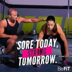 Sore today,strong tomorrow