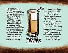 Greek Frappe. The best summer coffee drink.  Love the Greeks and their coffee!