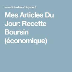 Mes Articles Du Jour: Recette Boursin (économique)