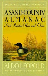 A Sand County almanac, : and Sketches here and there | Ann Arbor District Library