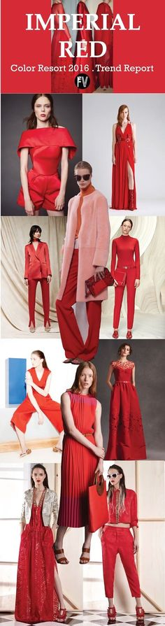FASHION VIGNETTE: [ TREND REPORT ] IMPERIAL RED . COLOR - RESORT 2016