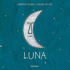 """De la colección """" De la cuna a la luna""""Poema visual recitable, a base de dibujos rimados y ritmados.A partir de 6 meses."""