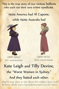 Leigh and Tilly Devine: The Queens of the Sydney Underworld America had Al Capone. Sydney had Kate Leigh and Tilly Devine - who *hated* each other.America had Al Capone. Sydney had Kate Leigh and Tilly Devine - who *hated* each other. Women In History, World History, Art History, British History, Modern History, Ancient History, American History, Native American, History Major