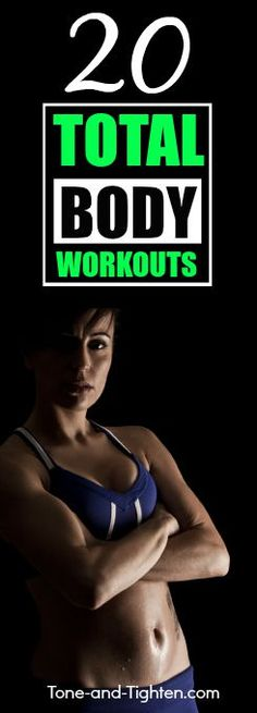 20 of the best total-body workouts you can do right from home! From Tone-and-Tighten.com