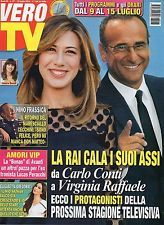 Vero Tv 2016 27#Carlo Conti & Virginia Raffaele,Bud Spencer,Luca Ward,M.Rosolino